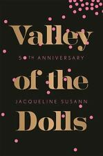 Valley of the Dolls 50th Anniversary Edition by Jacqueline Susann Paperback Edit