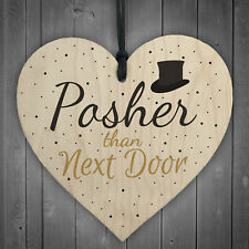 Posher Than Next Door Neighbour Wooden Heart Garden Plaque Funny Friendship Gift