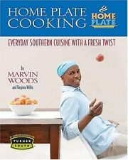 Home Plate Cooking: Everyday Southern Cuisine with