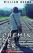 Chemin de Fer by William Ngoma (2016, Paperback)