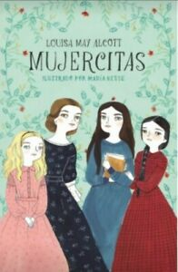 Mujercitas by LOUISA MAY ALCOTT Spanish Book