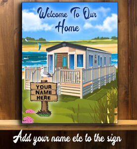 PERSONALISED CARAVAN STATIC PARK HOME WELOCOME HOME HOLIDAY METAL  SIGN MH003