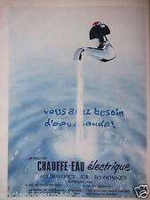 PUBLICITÉ 1955 CHAUFFE EAU ÉLECTRIQUE L'EAU CHAUDE COURANTE - ADVERTISING