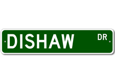 DISHAW Street Sign - Personalized Last Name Signs