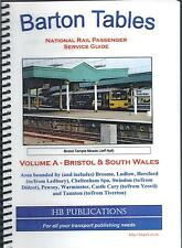 Barton Tables National Rail Passenger Service Guide 2006 Vol A Bristol & S Wales