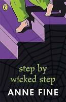 Step by Wicked Step by Anne Fine, Acceptable Used Book (Paperback) FREE & FAST D