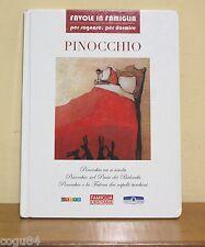 Pinocchio  - Favole in Famiglia - Ed. Famiglia Cristiana 2007
