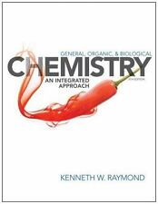 General Organic and Biological Chemistry : An Integrated Approach by Kenneth...