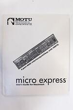 Original MOTU Micro Express Owner's Manual for Mac (non USB)