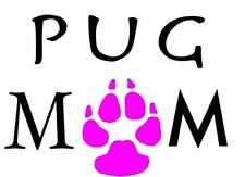 PUG MOM - Pink Paw Pug Vinyl Sticker - Pug Bumper Sticker - Pug Mom Gift