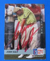 1992 PRO SET GOLF ~ SIGNED JOHN DALY ~ CARD #179 ~ Autograph ~