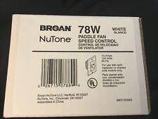 NuTone Broan 78W Ceiling Fan Speed Control 1.5 AMP - White