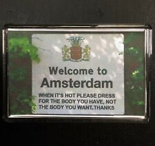 Welcome To Amsterdam Sign Funny Magnet