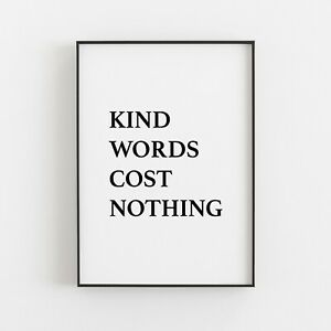 Kind Words Cost Nothing Typography Print Wall Art Poster Inspirational Love v2