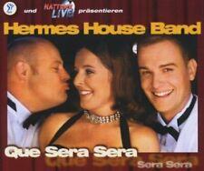 Hermes House Band Que sera sera (2001) [Maxi-CD]