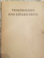 Troldhaugen and Edvard Grieg by Sigmund Torsteinson, p.b. (English) vintage