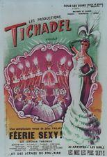 """""""TICHADEL : FEERIE SEXY 1956"""" Affiche originale entoilée René RENNETEAU 43x63cm"""