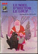 ALAIN SOUCHON LAURENT VOULZY LE NOEL D'HECTOR LE LOUP RARE 45T LIVRE DISQUE 505