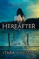 Hereafter, Hudson, Tara, Very Good Book