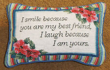 I Smile Because You Are My Best Friend, I Laugh Because I Am Yours Word Pillow