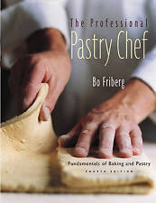 (Good)-The Professional Pastry Chef: Fundamentals of Baking and Pastry (Hardcove