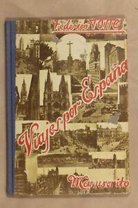 Libro 'Viajes por España'. Manuscrito. 1958