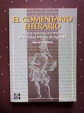 EL COMENTARIO LITERARIO. Lírica, narrativa y teatro de la Edad Media al siglo XX