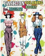 Fashion Coloring Books For Adults: 2018 Fun Fashion and Fresh Styles!