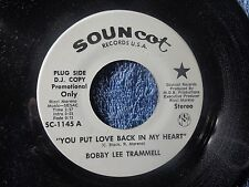 BOBBY LEE TRAMMELL  YOU PUT LOVE BACK IN MY HEART 45 SOUNCAT C-1145 ROCKABILLY
