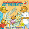 The Berenstain Bears Visit the Dentist (First Time Books) by Berenstain, Stan.