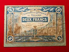 Billet 2 Francs Chambre de Commerce de FECAMP R1 1920 !!