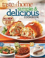 Simple and Delicious : All-New, 238 Recipes by Taste of Home Editorial Staff...