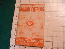 1938 MARINE CATALOG US Auto Supply co. NY CITY, 126pgs + index