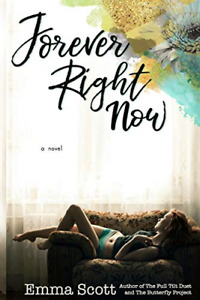 Forever Right Now, Very Good Condition Book, Scott, Emma, ISBN 1977718434