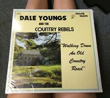 Dale Youngs Amd The Country Rebels Walking Down An Old Country Road