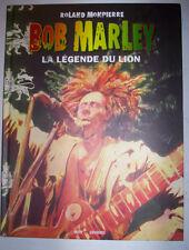 BD BOB MARLEY LALEGENDE DU LION / ROLAND MONPIERRE VENT DES SAVANES 2008 / NEUF