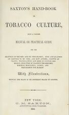 Saxton's hand-book on tobacco culture, being a complete practical Book On CD
