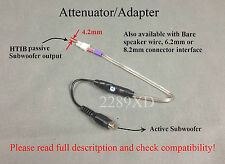 Attenuator/Adapter:Home theater(HTIB) Passive speaker output to Active subwoofer