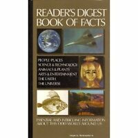 Readers Digest Book of Facts: Essential and Intriguing Information About This O