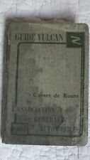 Rare Ancien GUIDE ROUTIER / 1906 / GUIDE VULCAN / Carnet de Route ( Michelin )