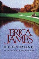 Hidden Talents By Erica James. 9780752841380