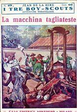 Jean De La Hire LA MACCHINA TAGLIATESTE  N° 49  =  I TRE BOY SCOUTS AVVENTURA