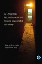 Susan Mckenna-Lawlor-An English-Irish Lexicon Of Scientifi (US IMPORT) HBOOK NEW