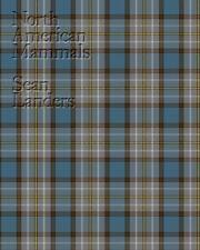 Sean Landers : North American Mammals (2015, Hardcover)