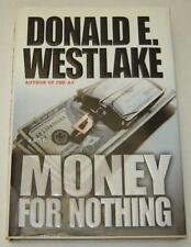 """DONALD E. WESTLAKE """"MONEY FOR NOTHING"""" (2003) NICE 1ST EDITION COPY"""