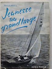 Jeunesse au Grande Large Paula HOESL éd SPES 1961 Scout