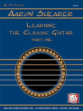 """MEL BAY-AARON SHEARER """"LEARNING THE CLASSIC GUITAR"""" PART 1 (ONE) MUSIC BOOK-NEW"""