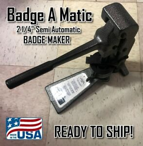 """Lightly used Badge A Matic minute minit Semi Automatic 2 1/4"""" press - CLOSE OUT!"""