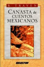 Canasta de Cuentos Mexicanos (Spanish Edition), Traven, B., Good Book