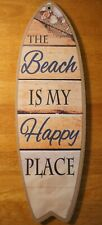 New ListingThe Beach Is My Happy Place Surfboard Sign Fishing Net Wood Plank Home Decor New